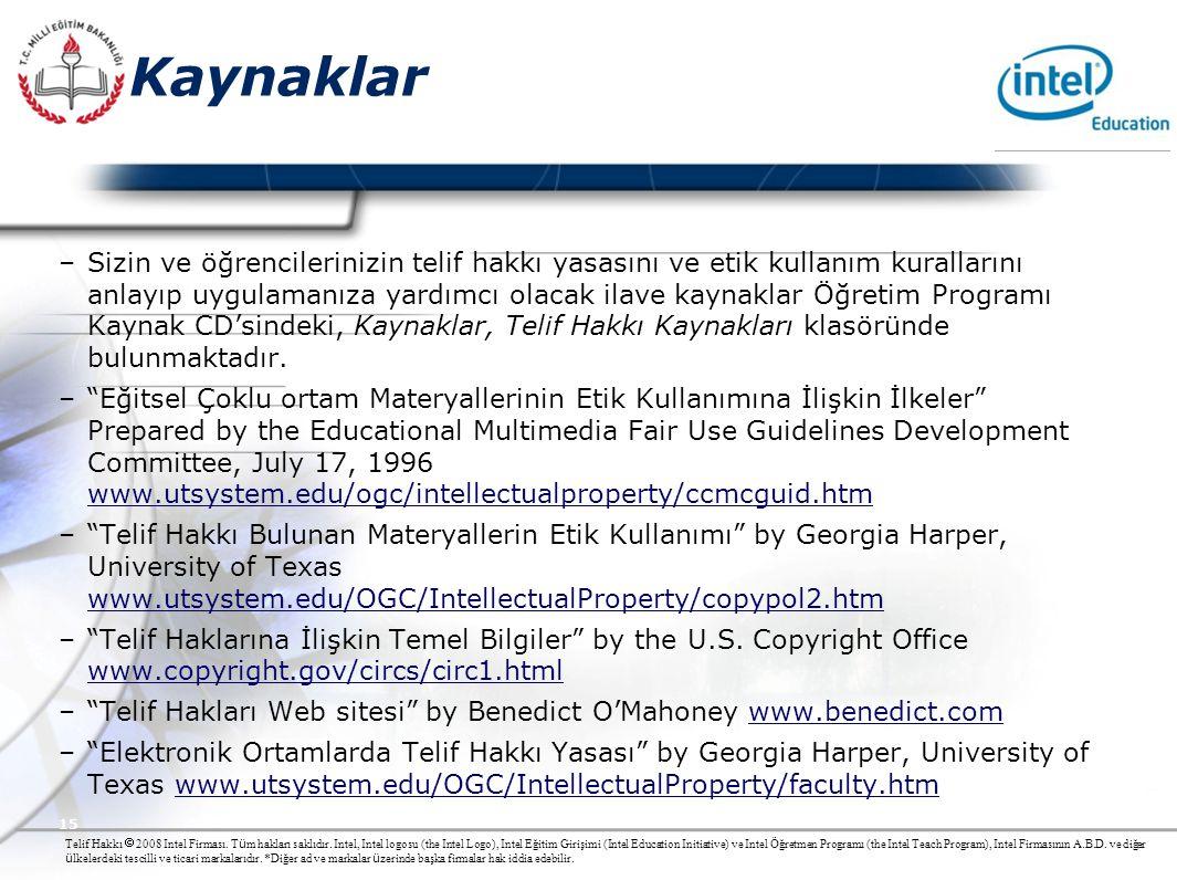 Presented By Harry Mills / PRESENTATIONPRO Telif Hakkı  2008 Intel Firması. T ü m hakları saklıdır. Intel, Intel logosu (the Intel Logo), Intel Eğiti