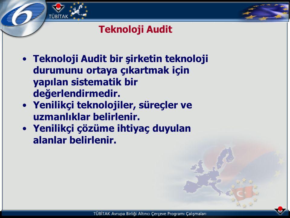 Teknoloji Audit •Teknoloji Audit bir şirketin teknoloji durumunu ortaya çıkartmak için yapılan sistematik bir değerlendirmedir. •Yenilikçi teknolojile