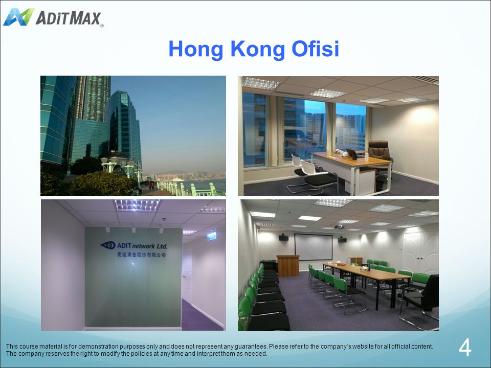 Hong Kong Ofisi This course material is for demonstration purposes only and does not represent any guarantees.
