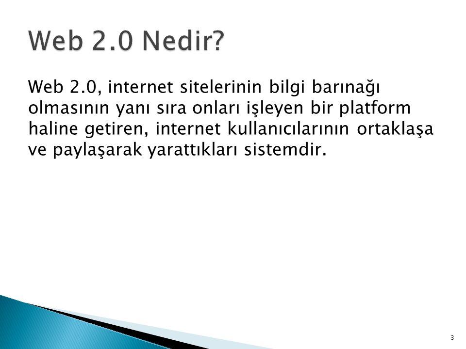 Web 2.0, internet sitelerinin bilgi barınağı olmasının yanı sıra onları işleyen bir platform haline getiren, internet kullanıcılarının ortaklaşa ve pa