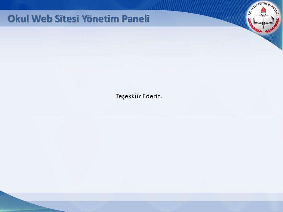Okul Web Sitesi Yönetim Paneli Teşekkür Ederiz.