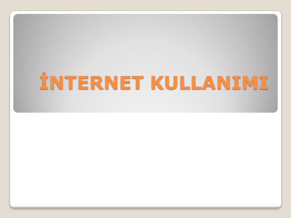 1.İnternet Nedir.2.İnternet tarihçesi 3.TCP/IP Nedir.