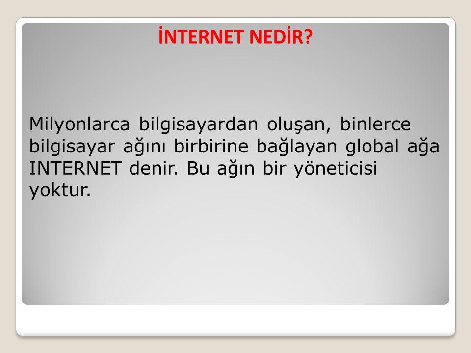 İNTERNET TARİHÇESİ  İnternet kavramının temeli, 1962 yılında J.