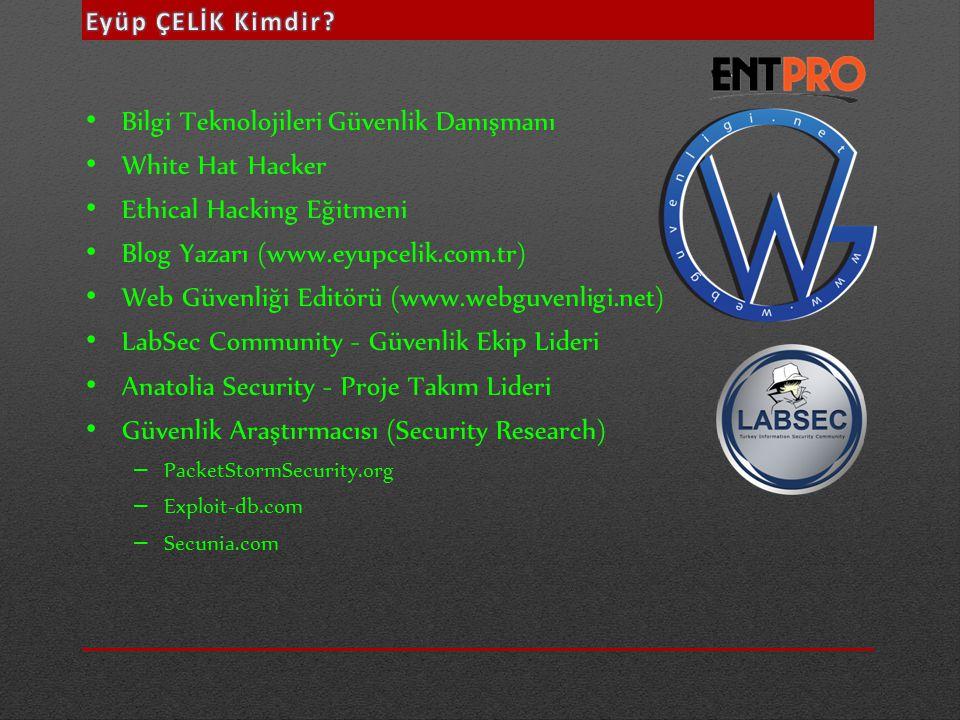 • Bilgi Teknolojileri Güvenlik Danışmanı • White Hat Hacker • Ethical Hacking Eğitmeni • Blog Yazarı (www.eyupcelik.com.tr) • Web Güvenliği Editörü (w