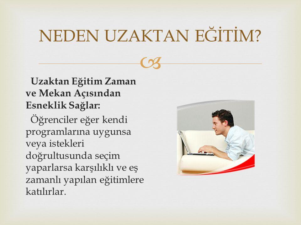  NEDEN UZAKTAN EĞİTİM.