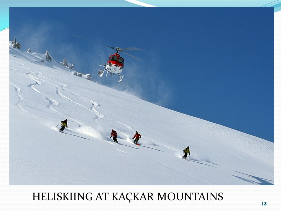 13 HELISKIING AT KAÇKAR MOUNTAINS