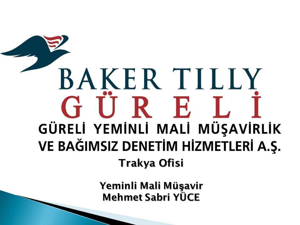 Trakya Ofisi Yeminli Mali Mü ş avir Mehmet Sabri YÜCE