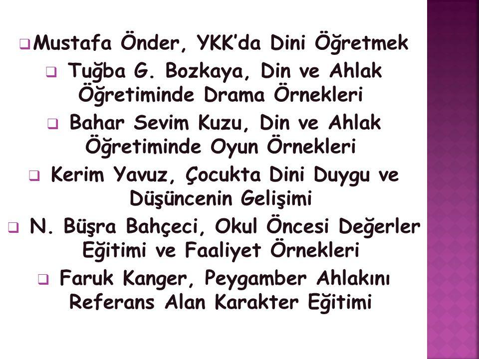  Mustafa Önder, YKK'da Dini Öğretmek  Tuğba G.