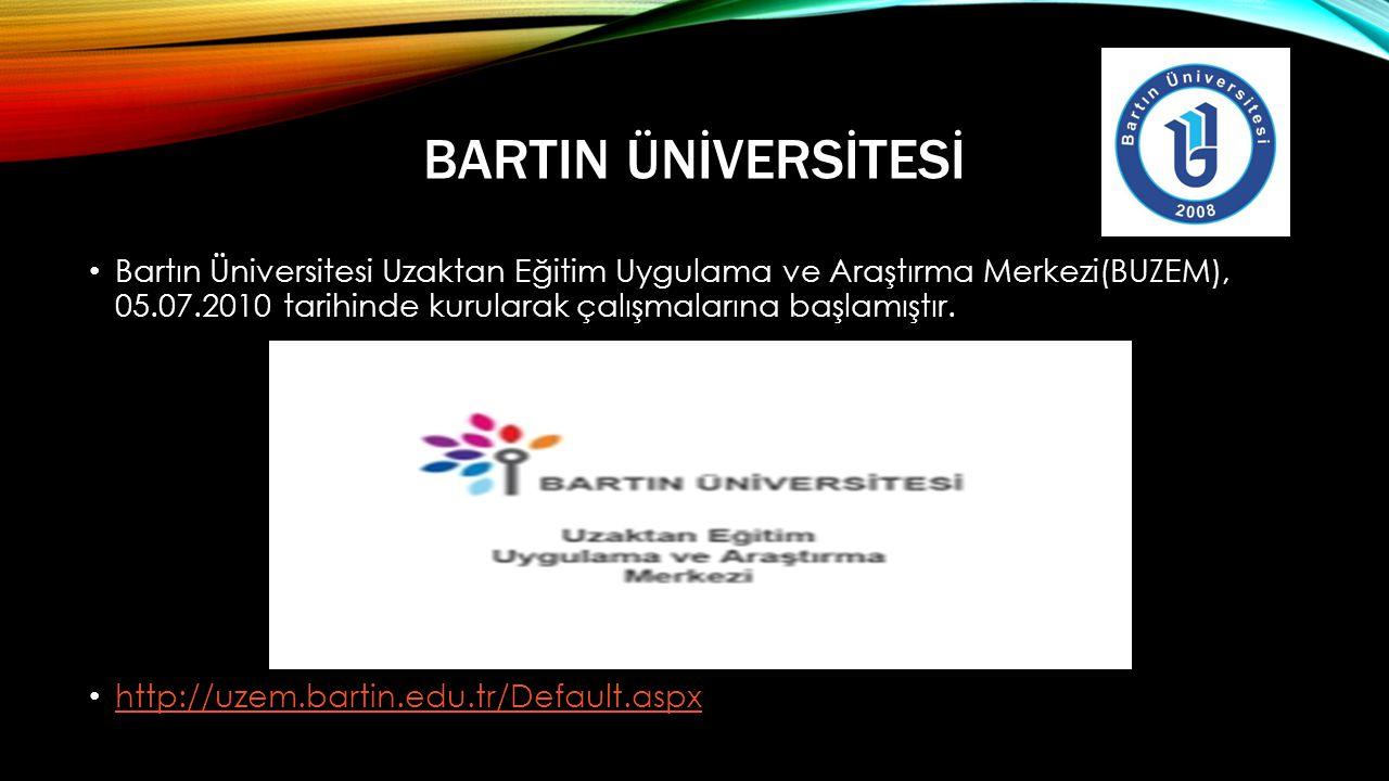 BARTIN ÜNİVERSİTESİ • Bartın Üniversitesi Uzaktan Eğitim Uygulama ve Araştırma Merkezi(BUZEM), 05.07.2010 tarihinde kurularak çalışmalarına başlamıştır.