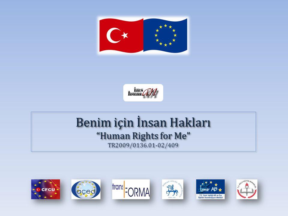 Benim için İnsan Hakları Human Rights for Me Benim için İnsan Hakları Human Rights for Me TR2009/0136.01-02/409