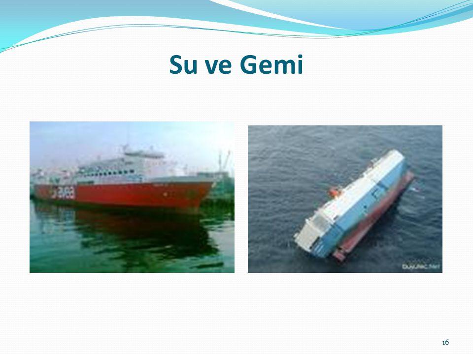 Su ve Gemi 16