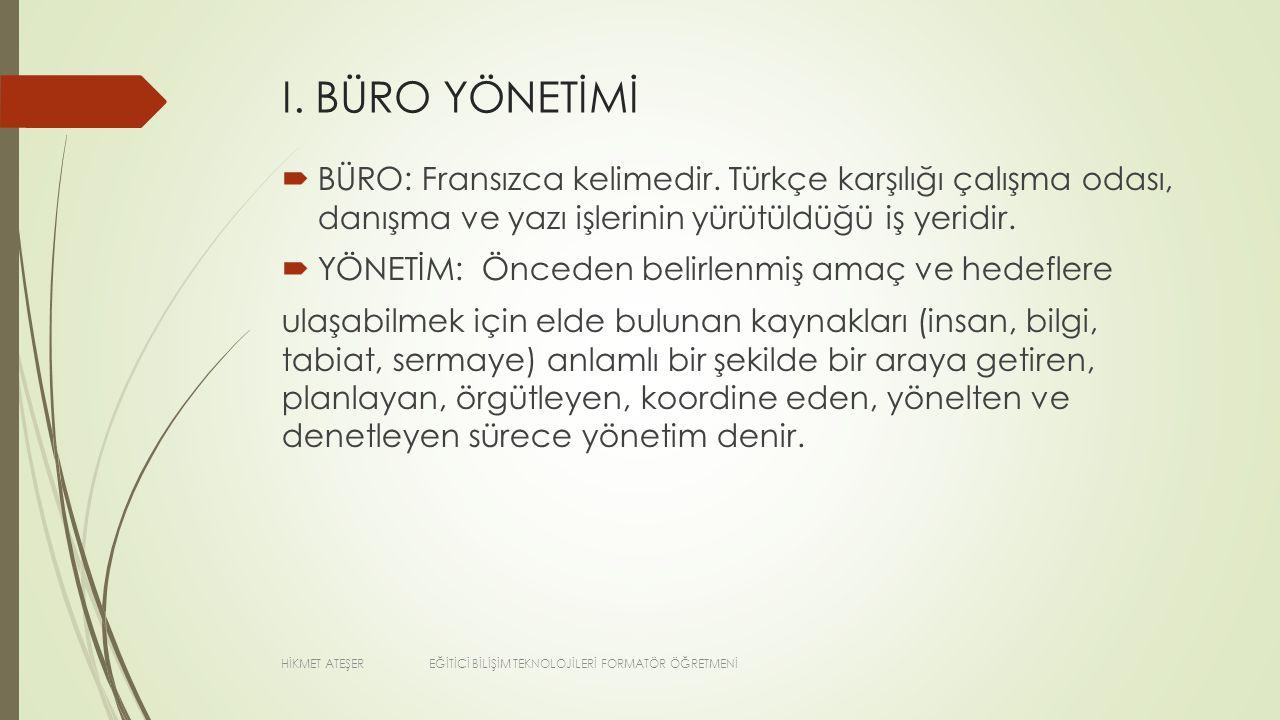 BÜROLARDA YERLEŞME İLKELERİ  6.