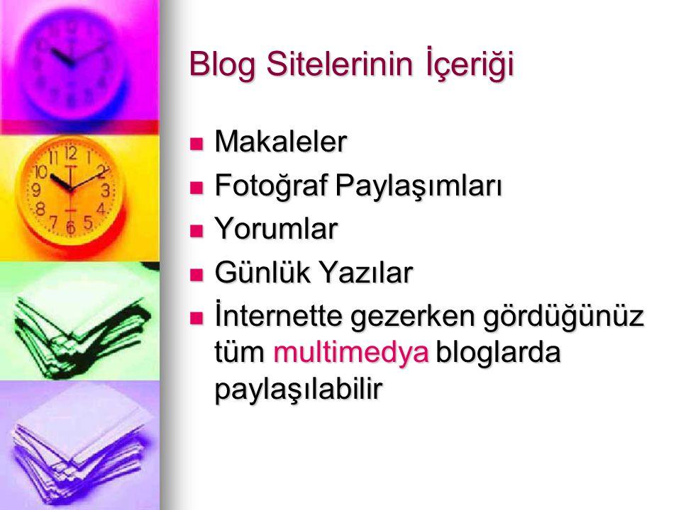 Blog Sitelerine Örnek  http://eflatunkedi.blogspot.com/ http://eflatunkedi.blogspot.com/  http://www.cocukterbiyesi.net/  http://www.portakalagaci.com/ http://www.portakalagaci.com/  http://mravery.edublogs.org/