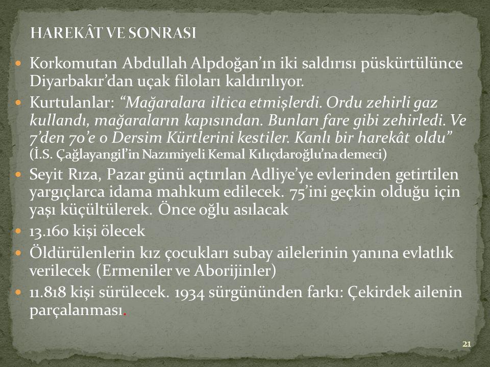  Korkomutan Abdullah Alpdoğan'ın iki saldırısı püskürtülünce Diyarbakır'dan uçak filoları kaldırılıyor.