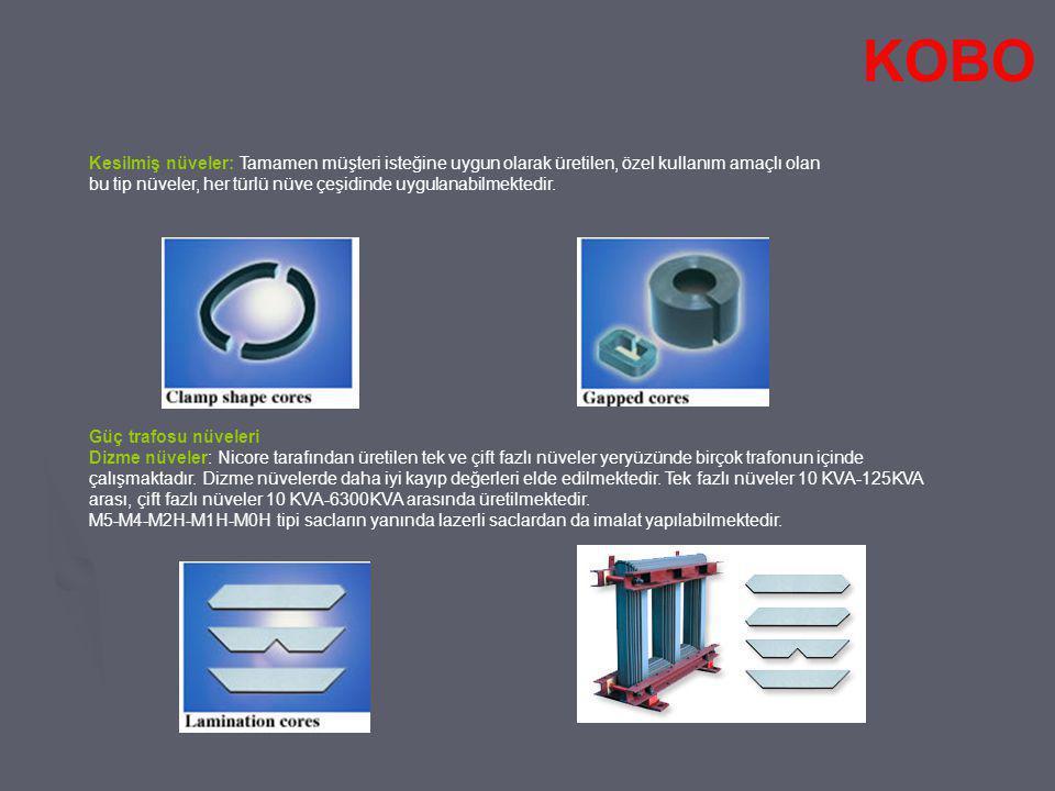 Kademeli sarılmış nüveler: Tek fazlı nüveler 10 KVA-160KVA arası, çift fazlı nüveler 20 KVA- 630KVA arasında üretilmektedir.