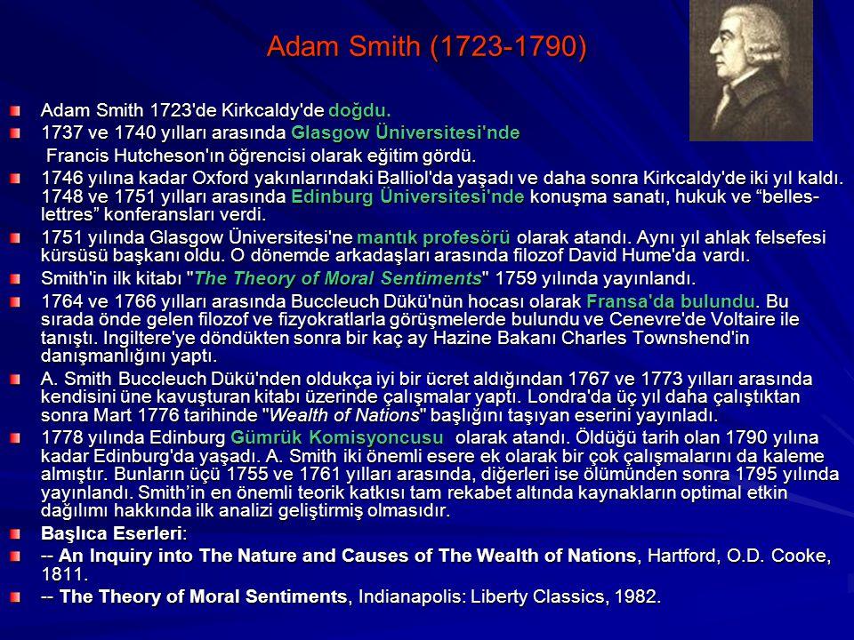 Mutlak Üstünlükler Teorisi Adam Smith tarafından-1776 Ülkeler karlı oldukları için dış ticaret yaparlar Her ülke sadece ucuza mal ettiği malı üretmeli