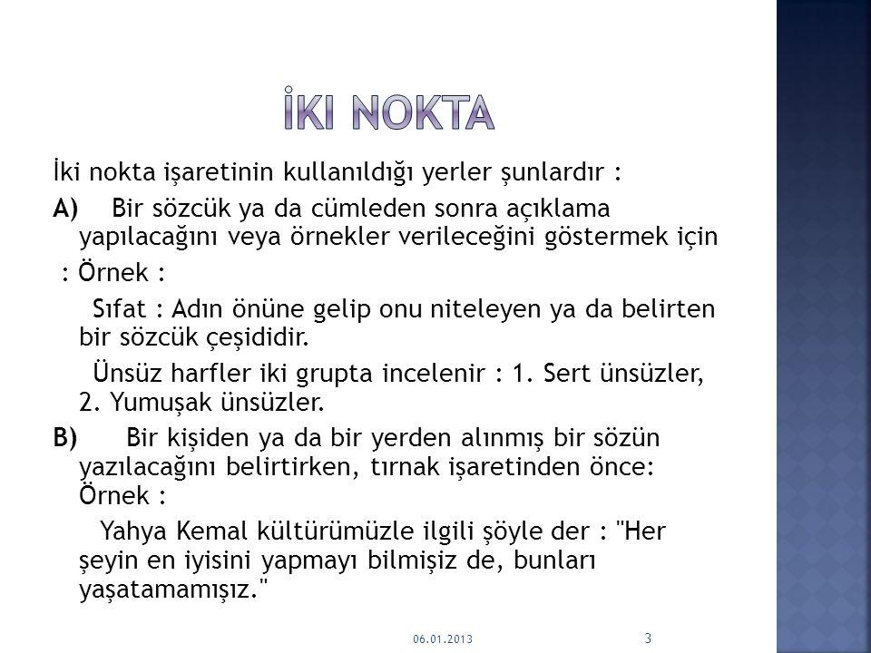Noktalama İşaretleri Üç Nokta Soru İşareti İki Nokta 06.01.2013 2