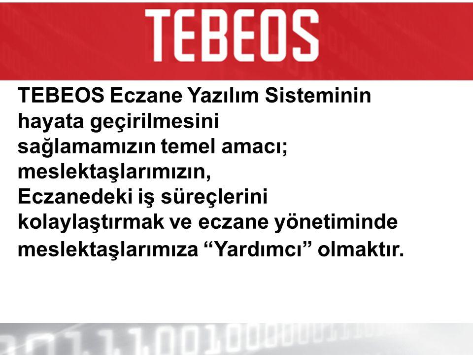 TEBEOS Eczane Yazılım Sisteminin hayata geçirilmesini sağlamamızın temel amacı; meslektaşlarımızın, Eczanedeki iş süreçlerini kolaylaştırmak ve eczane