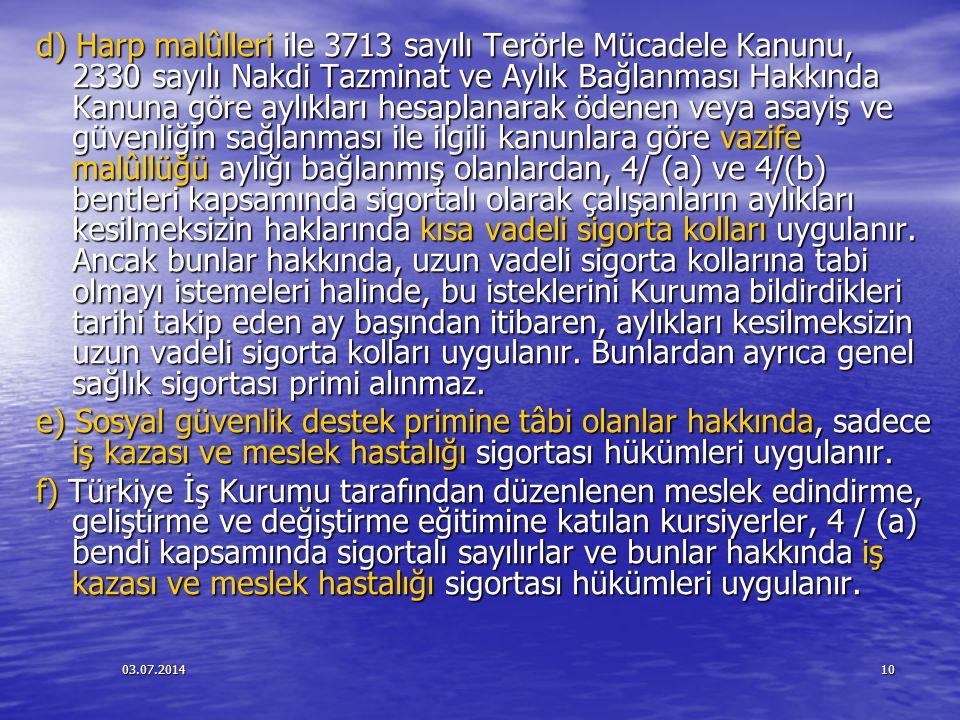 03.07.201411 Topluluk Sigortasının Kaldırılması Topluluk Sigortasının Kaldırılması 5754 sayılı Kanunla yapılan değişiklikle, Türkiye ile sosyal güvenlik sözleşmesi imzalamayan ülkelerde Türk işverenlerin yurtdışındaki işyerlerinde çalıştırılmak üzere götürülen Türk işçileri hakkında emeklilik primi olan uzun vadeli sigorta kolu primleri alınmayacağı, sadece kısa vadeli sigorta kolları ile genel sağlık sigortası hükümleri uygulanacağı isteyen işçilerin kendi primlerini isteğe bağlı sigorta ile ödeyebilmeleri öngörülüyor.