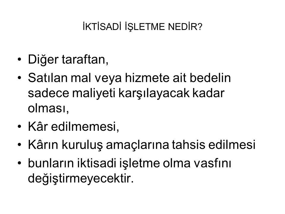 İKTİSADİ İŞLETME NEDİR.