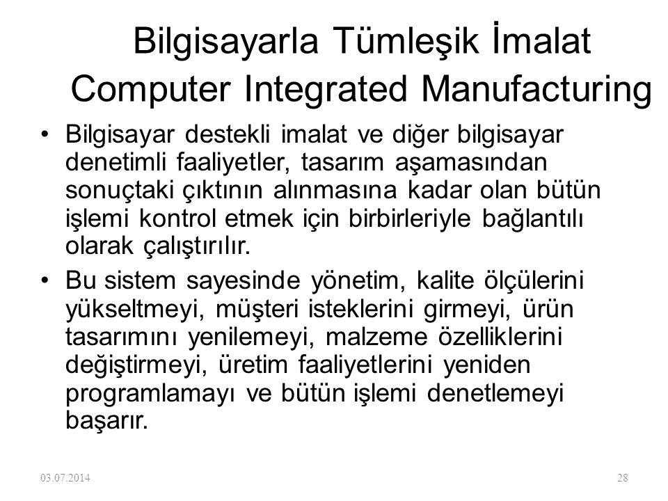 Bilgisayar Destekli İmalat-BDİ Computer Aided Manufacturing •Üretim faaliyetlerinin bilgisayarla programlanmasını ve her iş istasyonunun ayrı ayrı bil