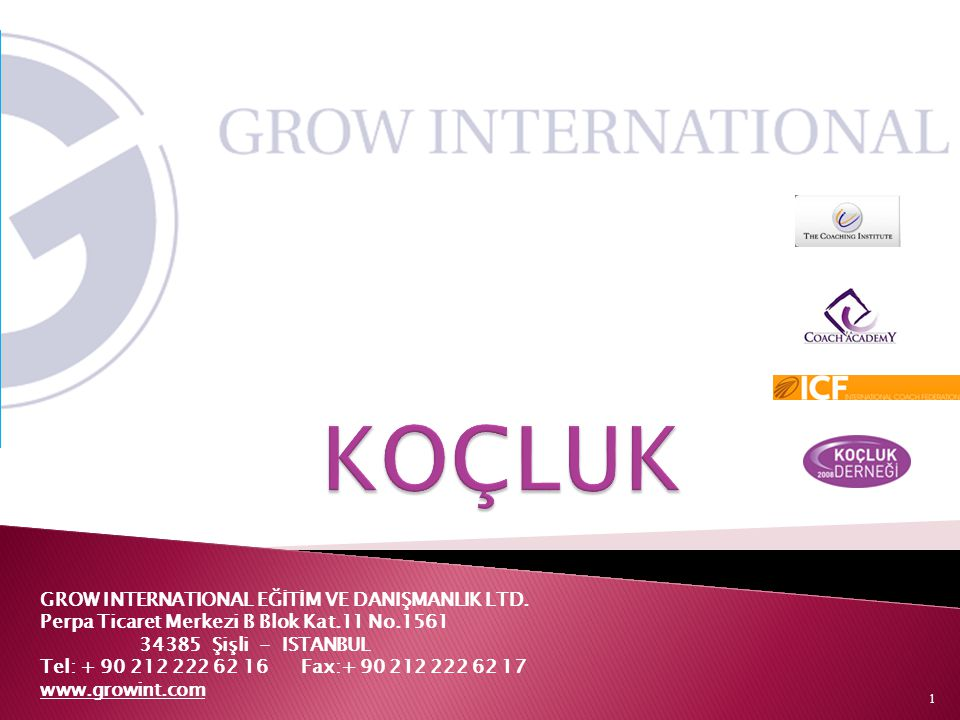 1 GROW INTERNATIONAL EĞİTİM VE DANIŞMANLIK LTD.