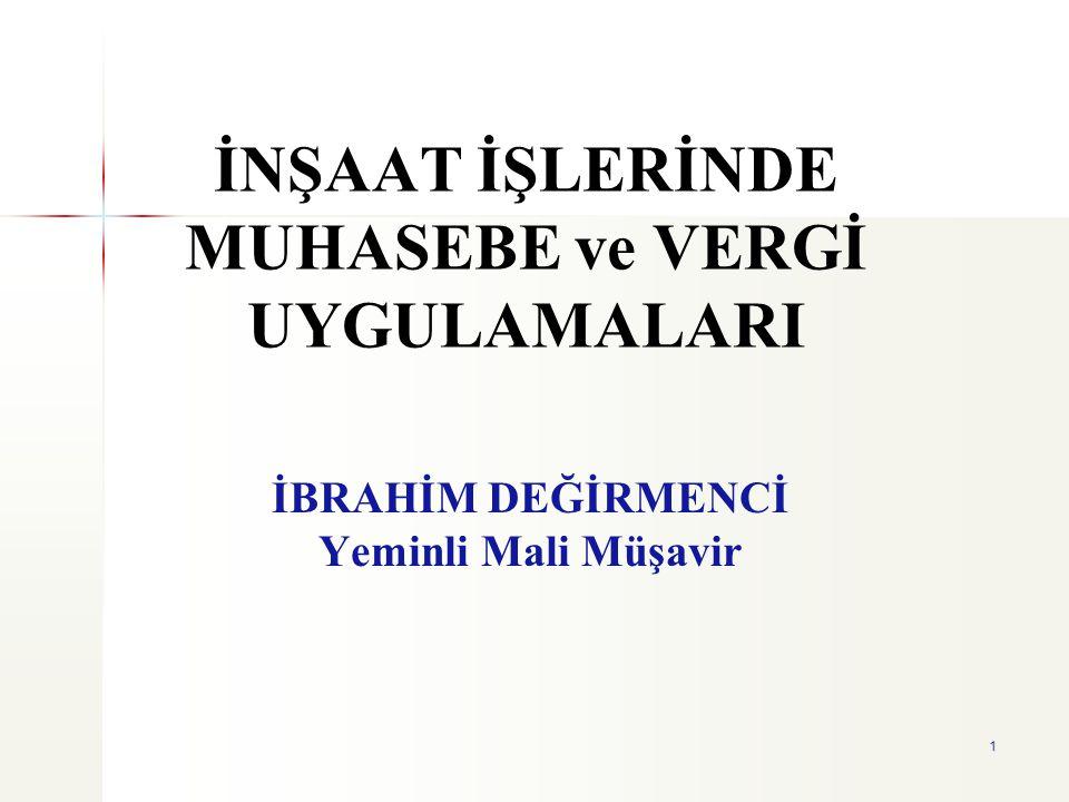 2 İnşaat sektörü Türk ekonomisinde çok büyük paya sahiptir.
