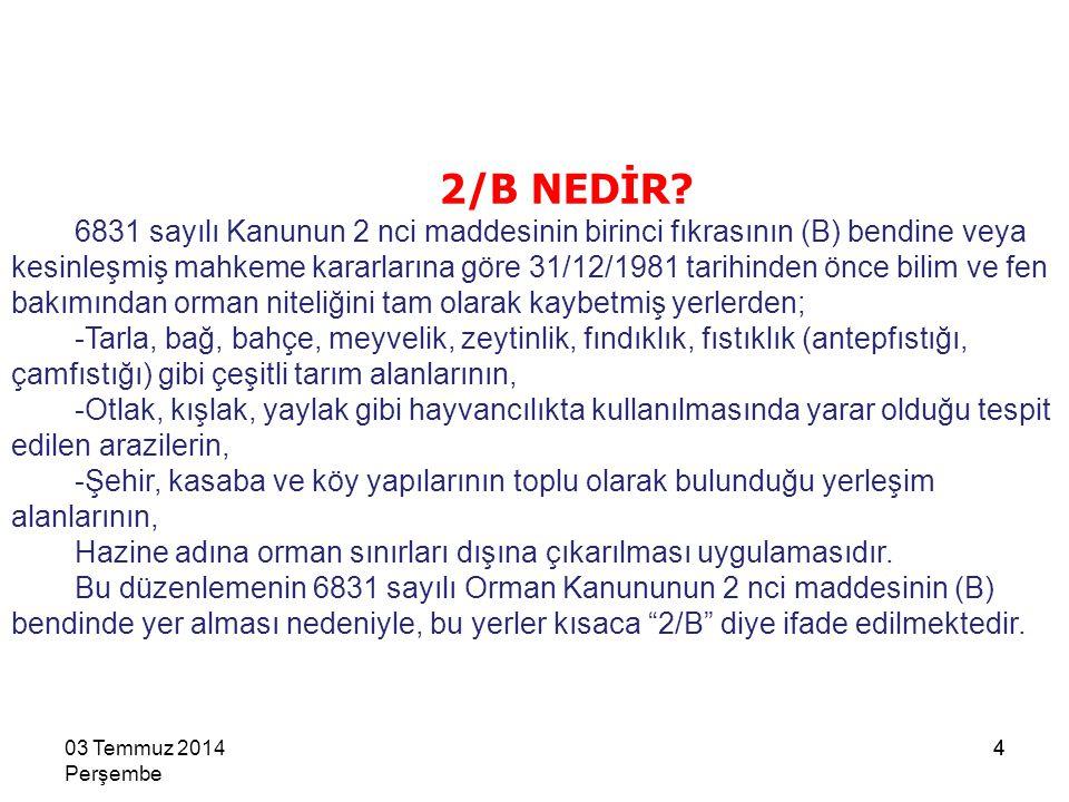 15 BELEDİYE VE MÜCAVİR ALAN SINIRLARI İÇİNDE VE DIŞINDA RAYİÇ BEDELİN % 70'İ SATIŞ BEDELİ 03 Temmuz 2014 Perşembe 15