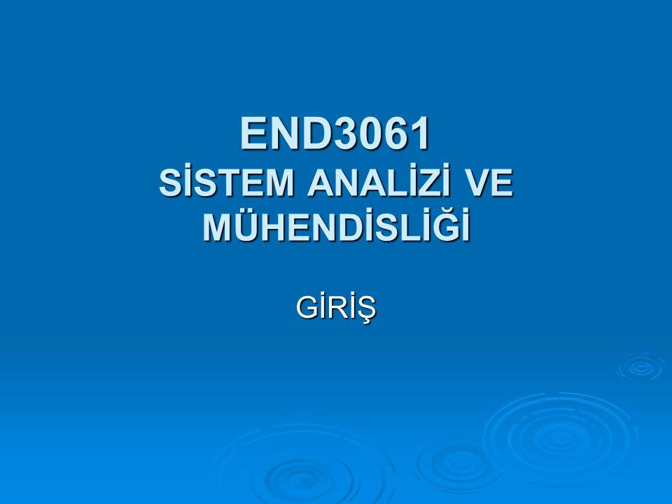 END3061 SİSTEM ANALİZİ VE MÜHENDİSLİĞİ GİRİŞ