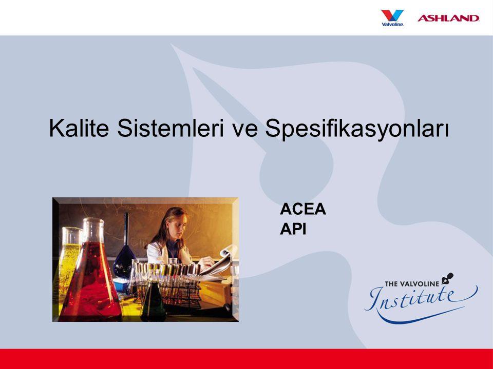 Kalite Sistemleri ve Spesifikasyonları ACEA API