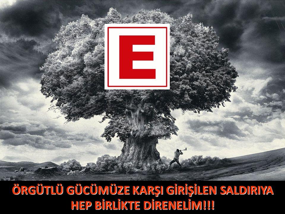 ÖRGÜTLÜ GÜCÜMÜZE KARŞI GİRİŞİLEN SALDIRIYA HEP BİRLİKTE DİRENELİM!!!