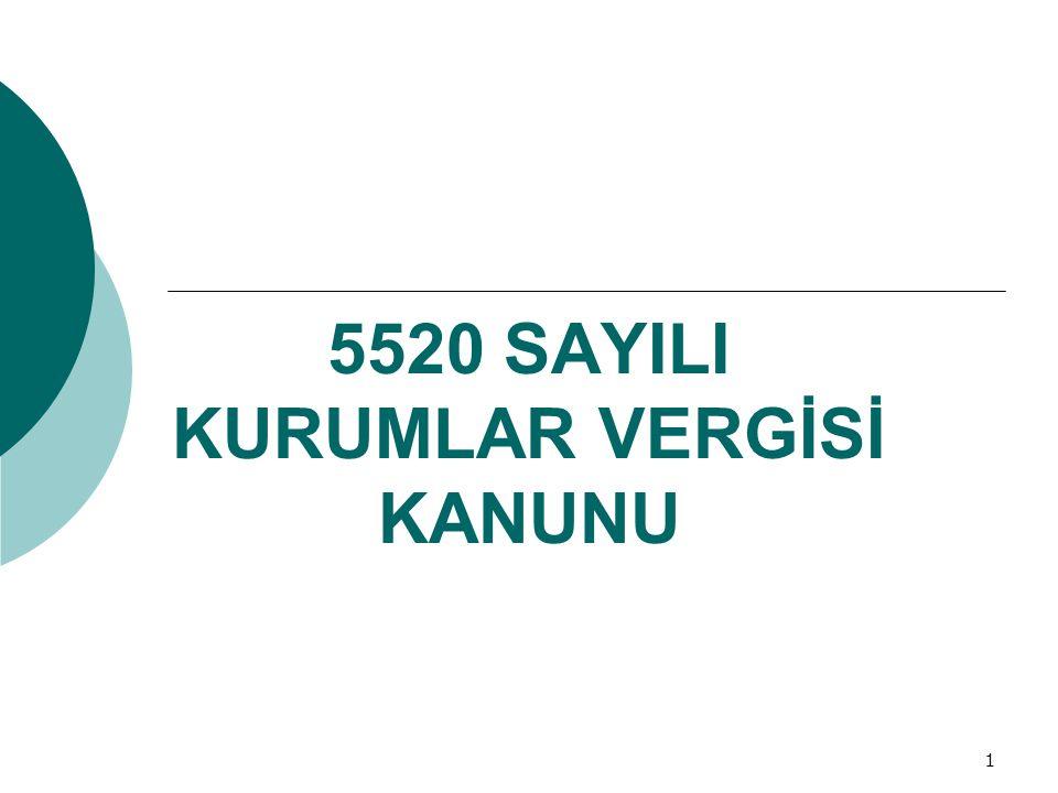 1 5520 SAYILI KURUMLAR VERGİSİ KANUNU
