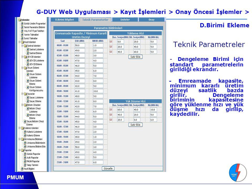 PMUM Teknik Parametreler - Dengeleme Birimi için standart parametrelerin girildiği ekrandır.