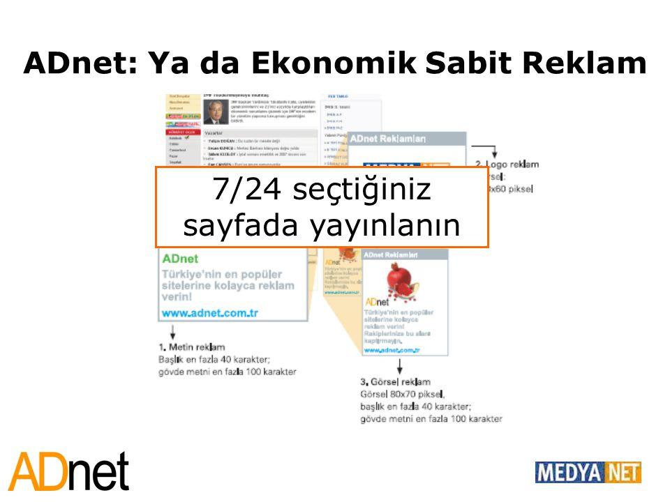 ADnet: Ya da Ekonomik Sabit Reklam 7/24 seçtiğiniz sayfada yayınlanın