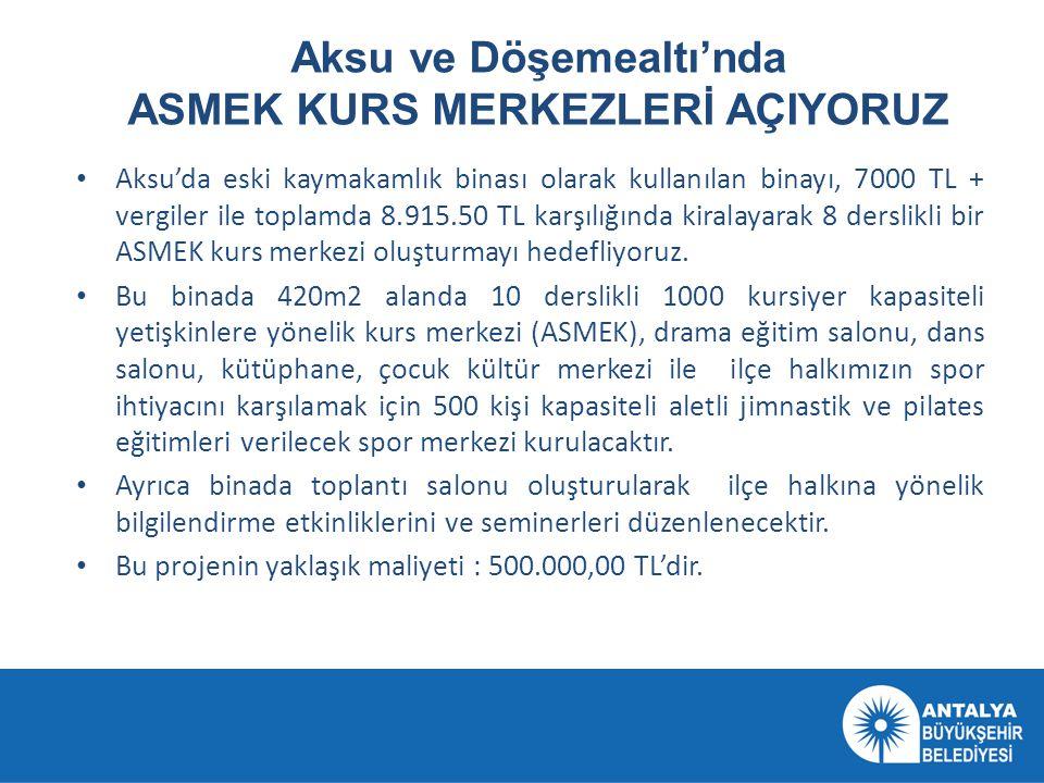 Döşemealtı'nda oluşturulan ASMEK merkezimiz 14 derslikli olup en yakın zamanda açılışı gerçekleştirilecektir.
