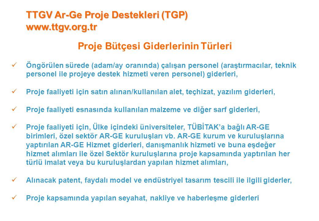 Proje Bütçesi Giderlerinin Türleri  Öngörülen sürede (adam/ay oranında) çalışan personel (araştırmacılar, teknik personel ile projeye destek hizmeti