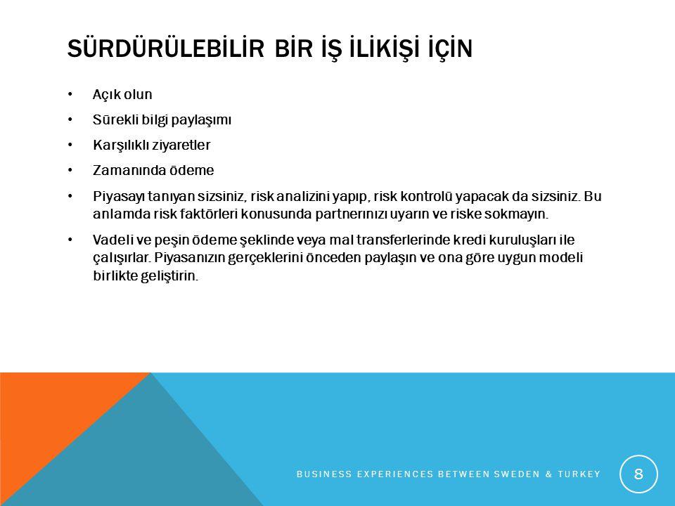 TEŞEKKÜRLER BUSINESS EXPERIENCES BETWEEN SWEDEN & TURKEY 9