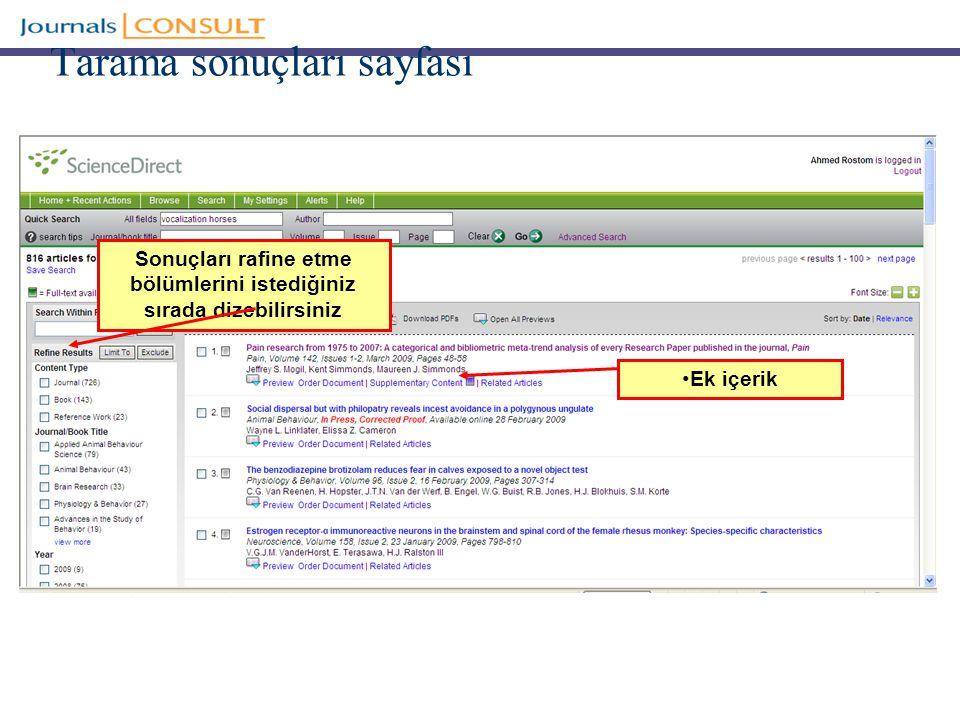 Tarama sonuçları sayfası Ek içerik Sonuçları rafine etme bölümlerini istediğiniz sırada dizebilirsiniz