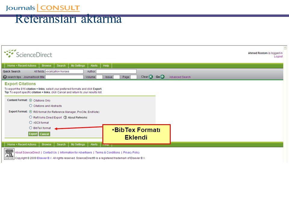 Referansları aktarma BibTex Formatı Eklendi