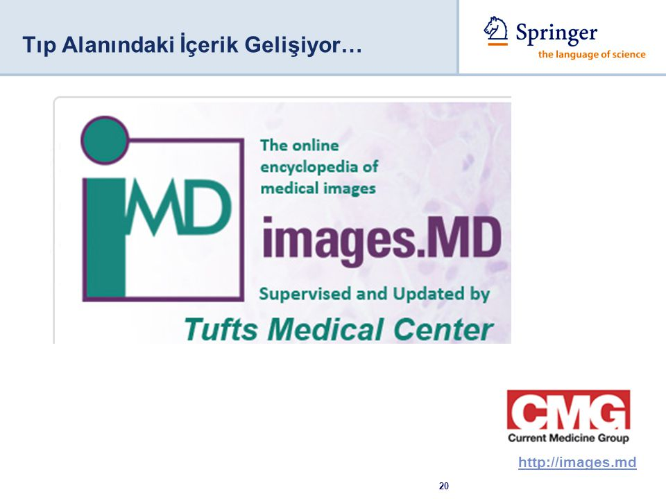 20 Tıp Alanındaki İçerik Gelişiyor… http://images.md