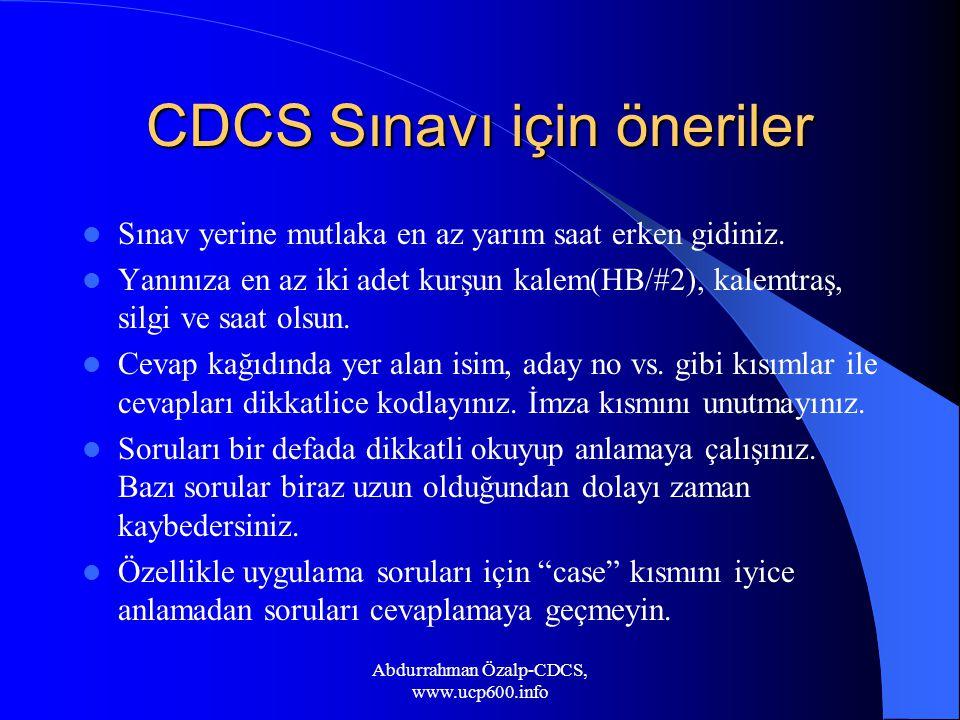 CDCS Sınavı için öneriler Sınav yerine mutlaka en az yarım saat erken gidiniz.