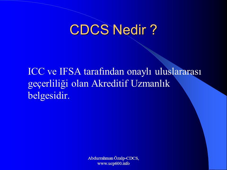 CDCS Nedir ? ICC ve IFSA tarafından onaylı uluslararası geçerliliği olan Akreditif Uzmanlık belgesidir. Abdurrahman Özalp-CDCS, www.ucp600.info