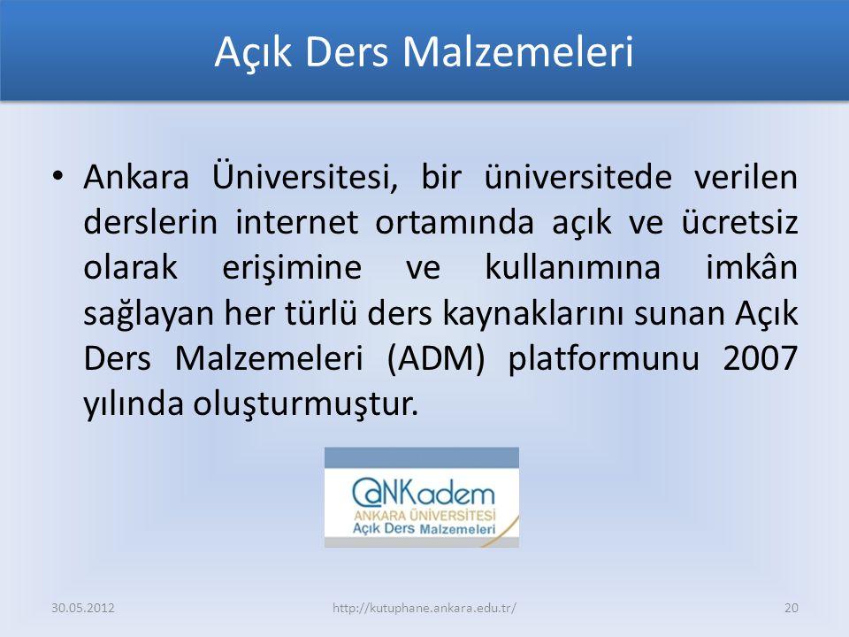Açık Ders Malzemeleri Ankara Üniversitesi, bir üniversitede verilen derslerin internet ortamında açık ve ücretsiz olarak erişimine ve kullanımına imkân sağlayan her türlü ders kaynaklarını sunan Açık Ders Malzemeleri (ADM) platformunu 2007 yılında oluşturmuştur.