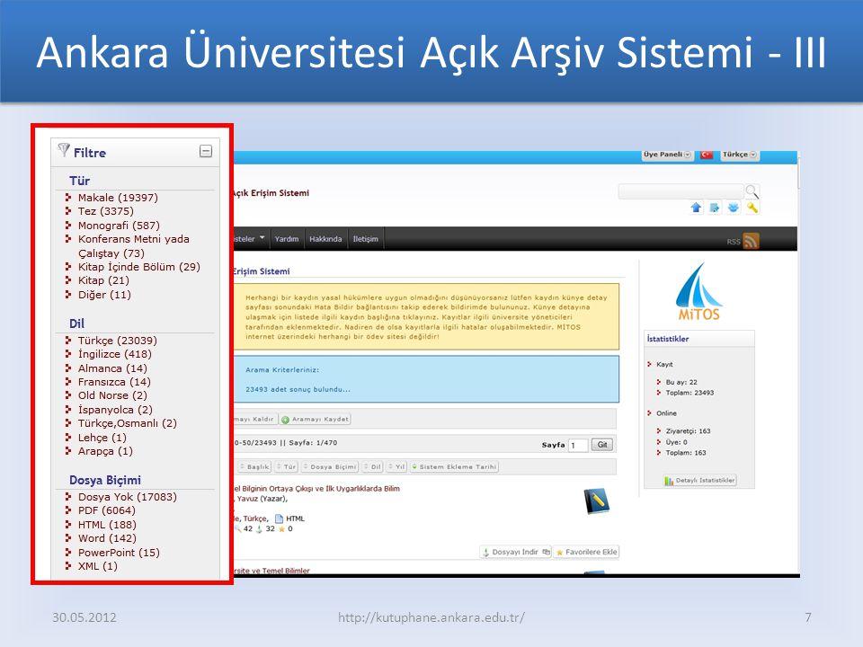 Ankara Üniversitesi Açık Arşiv Sistemi - III 30.05.2012http://kutuphane.ankara.edu.tr/7