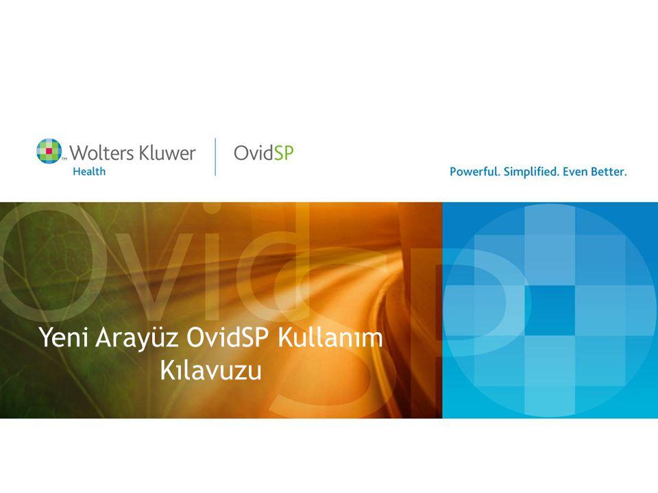 Yeni Arayüz OvidSP Kullanım Kılavuzu