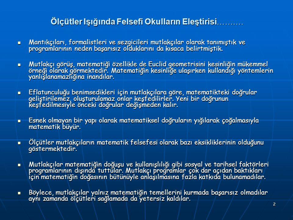2 Ölçütler Işığında Felsefi Okulların Eleştirisi……….