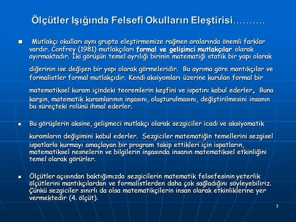 3 Ölçütler Işığında Felsefi Okulların Eleştirisi……….