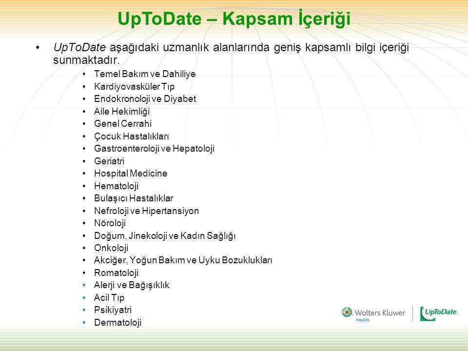 UpToDate aşağıdaki uzmanlık alanlarında geniş kapsamlı bilgi içeriği sunmaktadır.