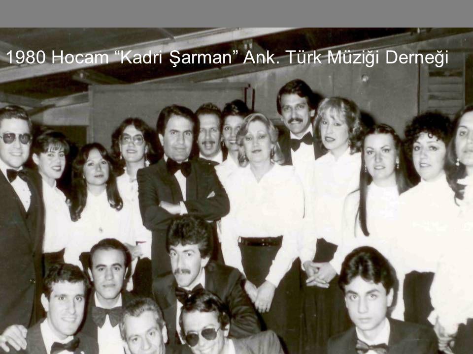 İlk koro arkadaşlarım 1978