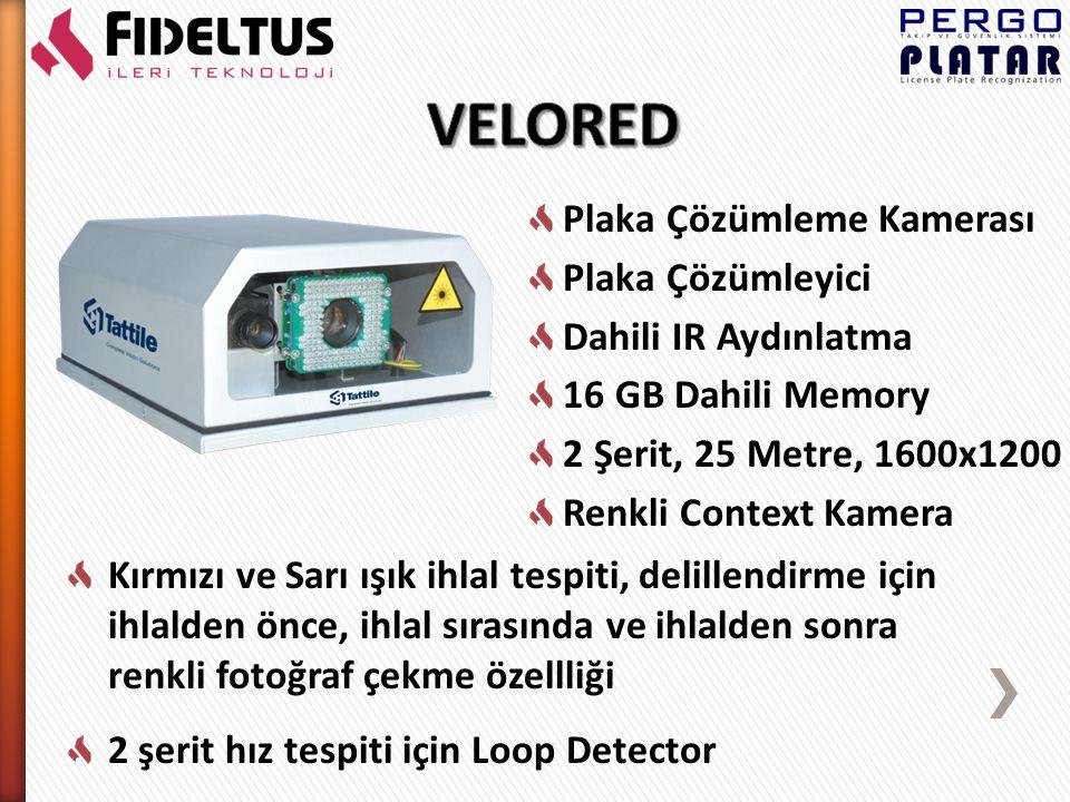 İki adet Plaka Çözümleme Kamerası Plaka Çözümleyici Dahili IR Aydınlatma 12 Volt DC ile çalışma Dahili Sata HDD Dahili GPS